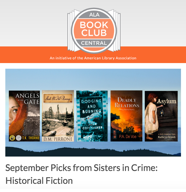 ASYLUM, a dark suspense saga, among Sisters in Crime selections for Book Club Central's September Picks: Historical Fiction