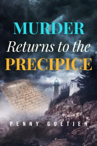 Murder Returns To The Precipice, book 3 of the Precipice series by Penny Goetjen
