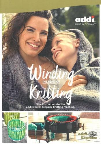 addiExpress Kingsize Winding Instead of Knitting, Dream Weaver Yarns LLC