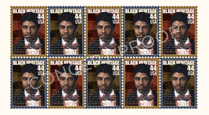 ANNOUNCING: OFFICIAL KICKOFF OF THE DRED SCOTT COMMEMORATIVE STAMP LETTER WRITING CAMPAIGN