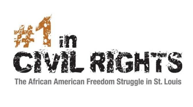 Missouri History Museum St. Louis Civil Rights Struggle Exhibit