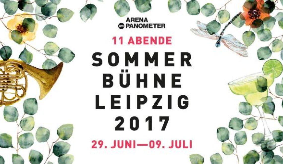 Warum die Sommerbühne Leipzig in der ARENA AM PANOMETER ein MUSS ist?