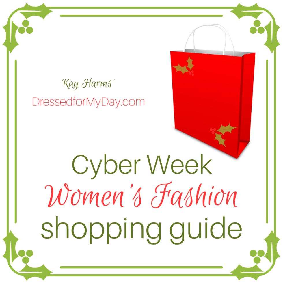 Cyber Week Womens Fashion Shopping Guide