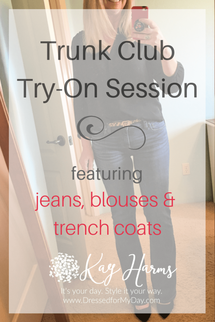 Trunk Club Try-On Session featuring jeans, blouses, and  trenches