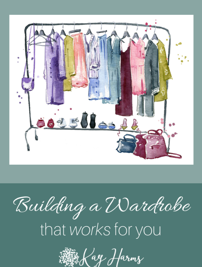 Building a Wardrobe that Works for You