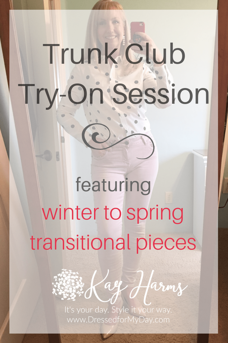 Trunk Club Try-On Session winter to spring transitional pieces