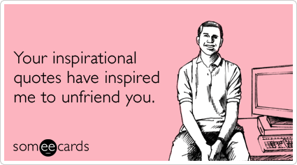 friendship-inspirational-quotes-facebook-ecards-someecards