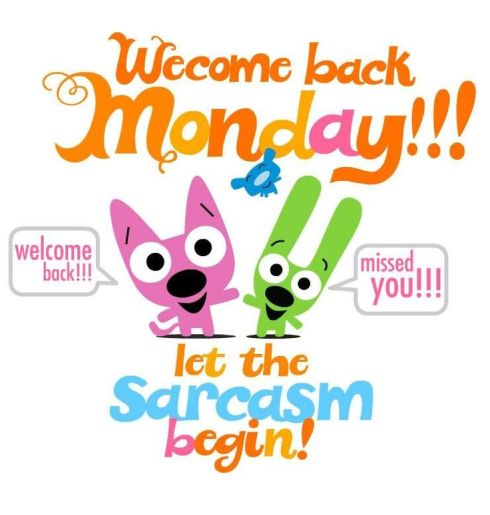 welcome back monday