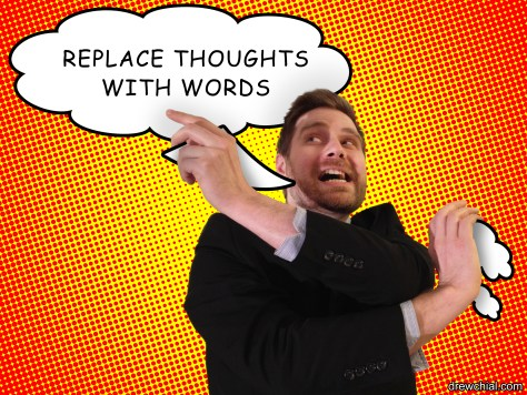 2. Replace Thoughts with Words