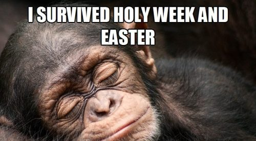 "from Episcopal Church Memes - used in ""6 Ways We Made This Easter Special"" by Drew Downs"