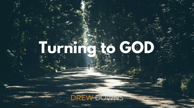 Turning to GOD