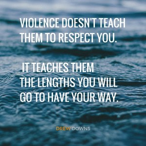 Violence Doesn't Teach