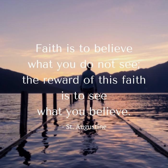 Faith is to believe