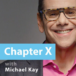 Chapter X with Michael Kay