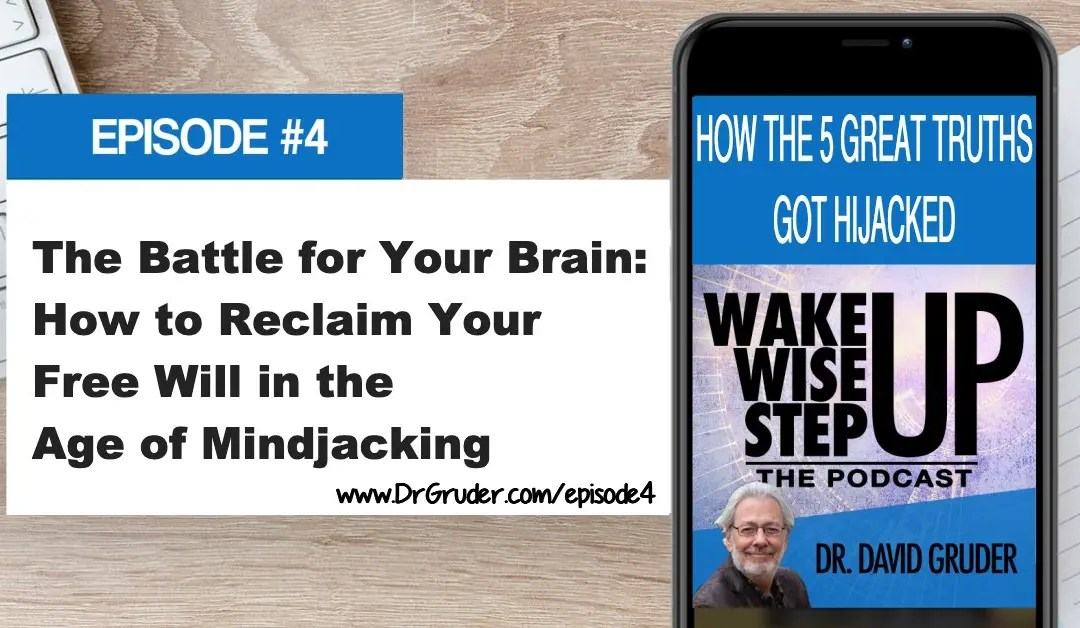 Episode 4: The Battle for Your Brain