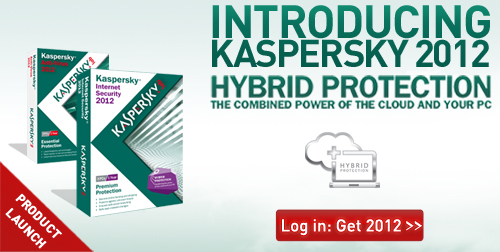 Introducing Kaspersky 2012 - Hybrid Protection