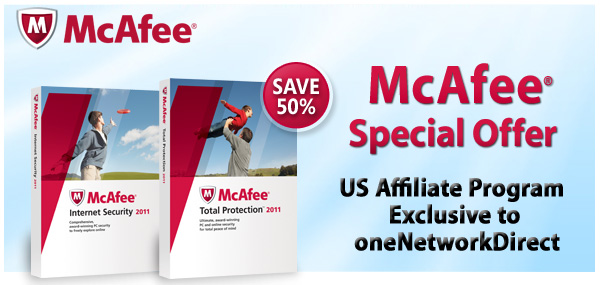 McAfee® Special Offer | US Affiliate Program Exclusive to oneNetworkDirect | SAVE 50%