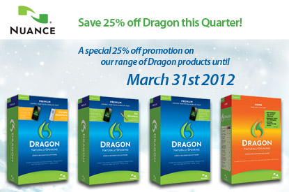 A special 25% off promotion on our range of Dragon products until March 31st 2012
