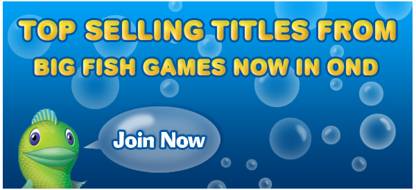 Top Selling Titles from Big Fish Games Now in oND | A New Game Every Day! | Join Now