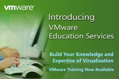 Introducing VMware Education Services | Build  Your Knowledge and Expertise of Virualization | VMware Training Now Available