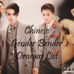 Chinese gender bender dramas