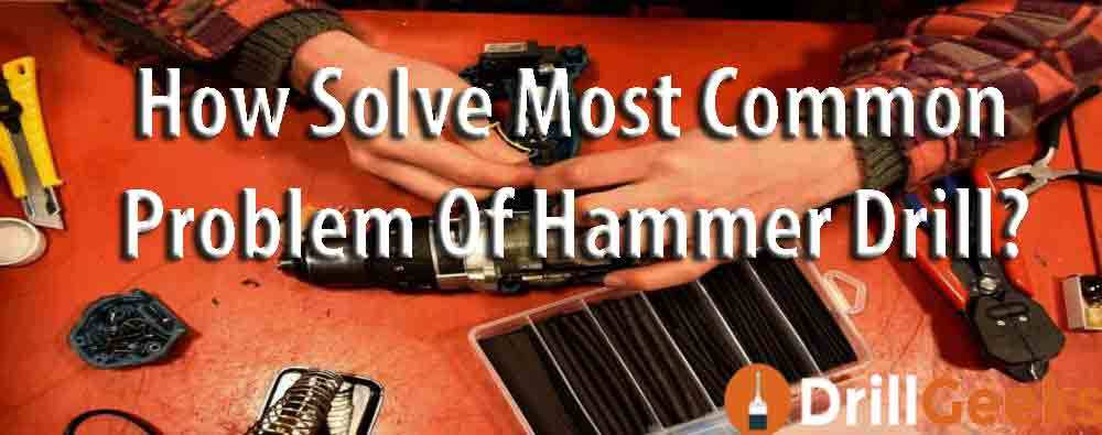 Common-Problem-of-Hammer-drill