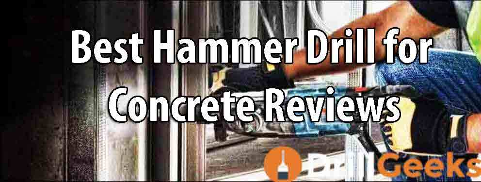 Best-Hammer-Drill-for-Concrete-Reviews