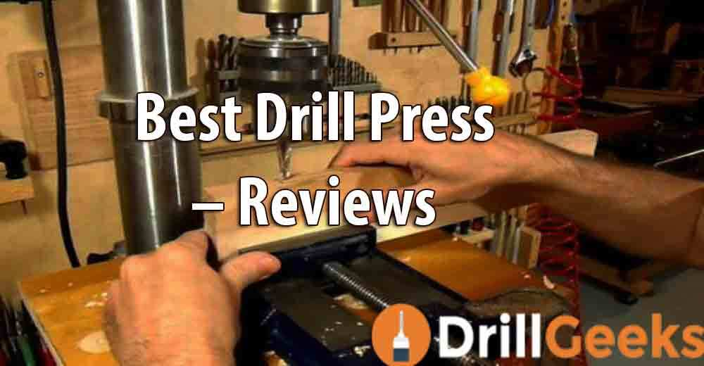 best-drill-press-reviews