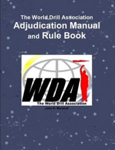 Drill Team Training: World Drill Association Manual and Rule Book