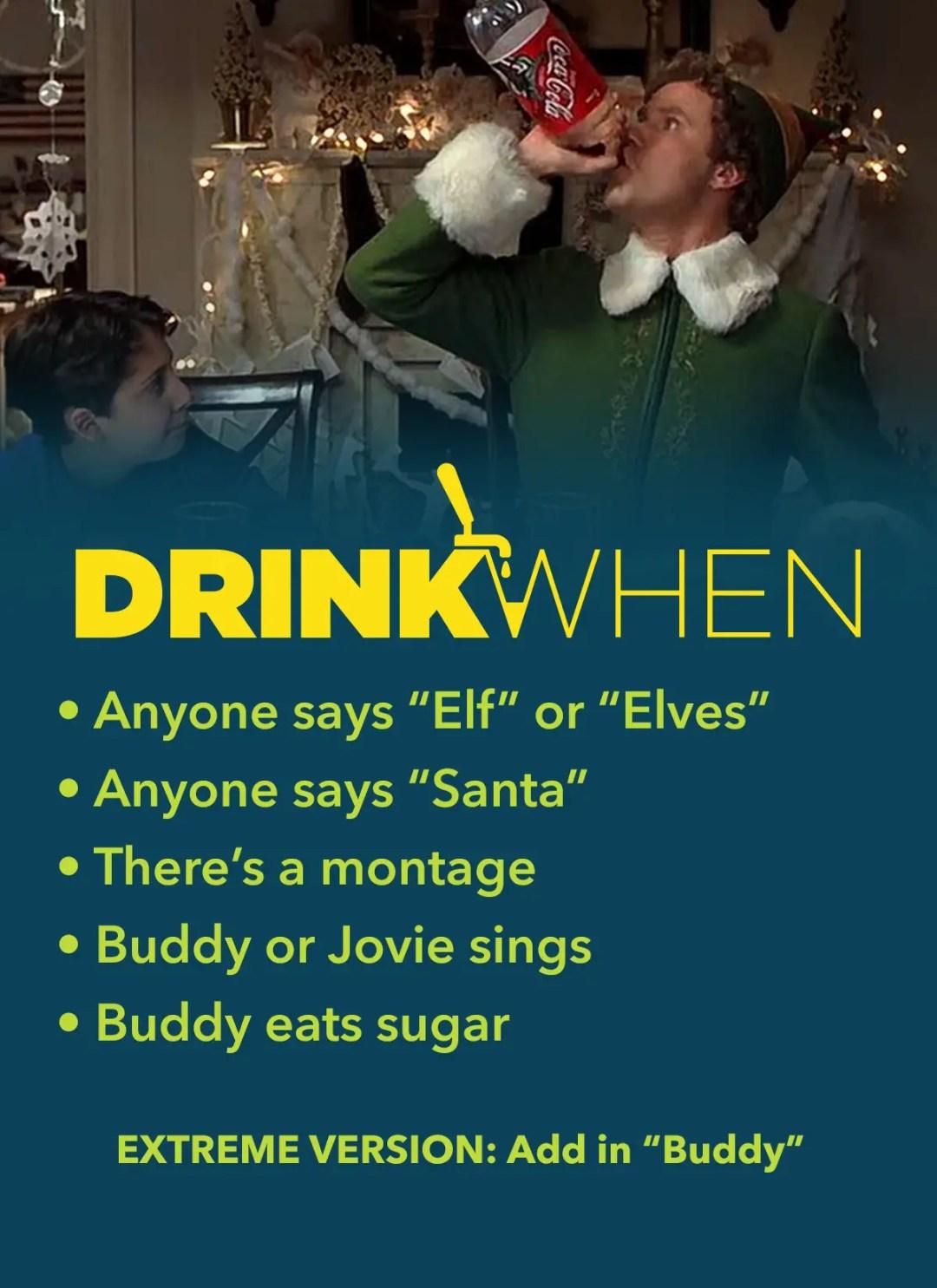 Drink When Elf Drinking Game