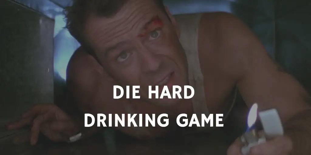 Christmas Movie Drinking Games - Die Hard