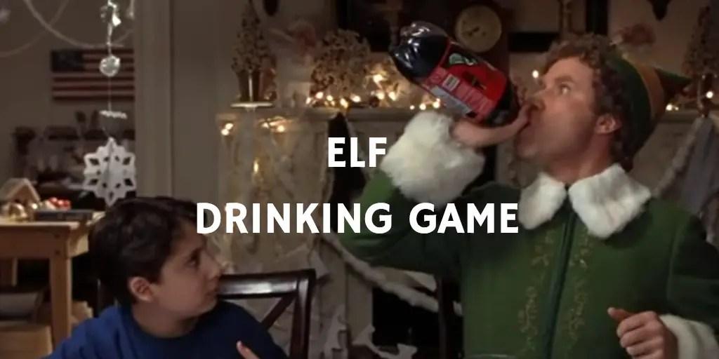 Christmas Movie Drinking Games - Elf