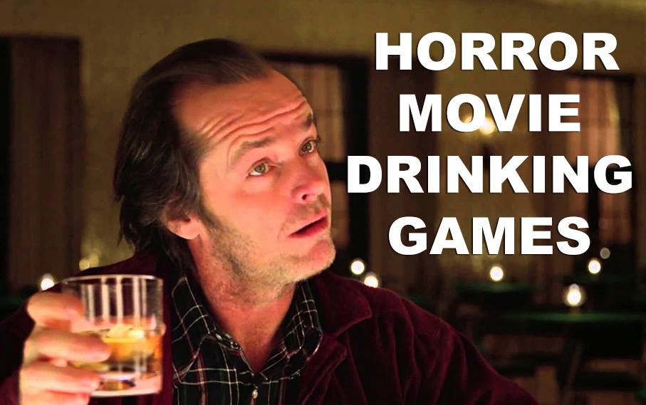 13 Horror Movie Drinking Games