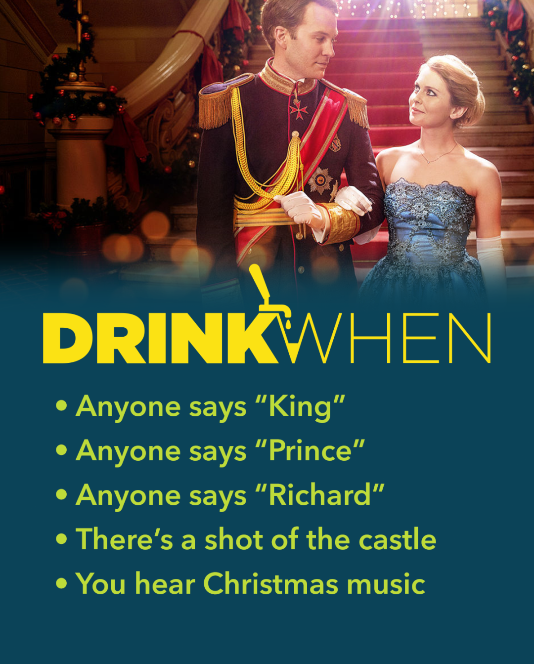 Drink When A Christmas Prince Drinking Game