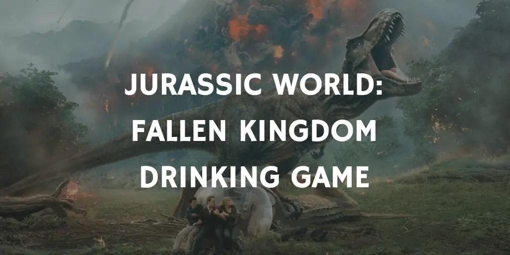 Jurassic Park Drinking Games