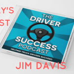 The Driver Success Podcast Interview With Jim Davis