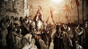 Triumphal Entry of Jesus – The First Palm Sunday