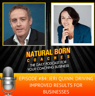 """Jeri Quin is featured on """"Natural Born Coaches"""" with Marc Mawhinney"""