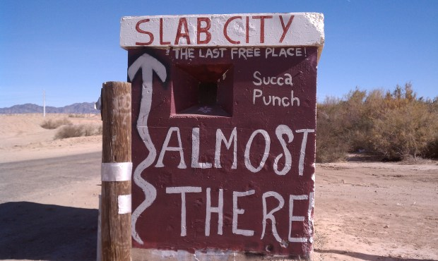 The last free place ... Slab City.