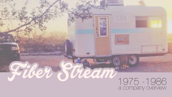 Fiber Stream Co. – 1975 to 1986 – a company overview