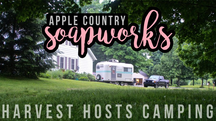 Harvest Hosts Camping at Apple Country Soapworks in Sparta, Michigan