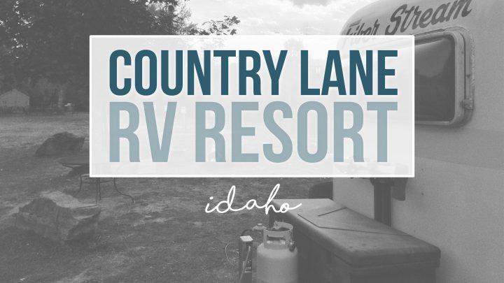 Country Lane RV Resort – Kingston, Idaho