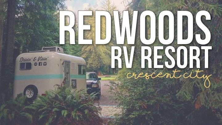 Redwoods RV Resort in Crescent City, California
