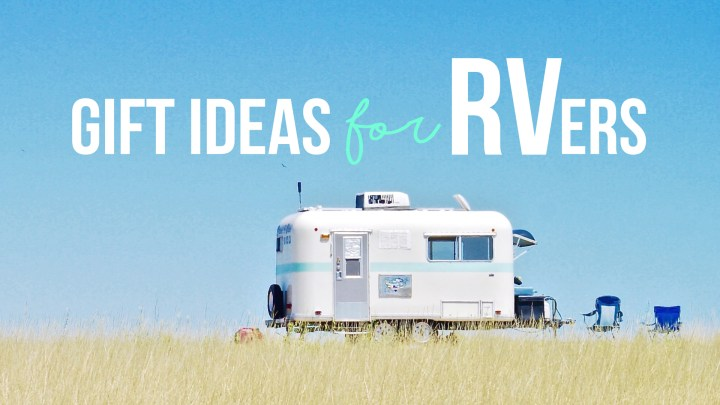 10 Gift Ideas for RVers