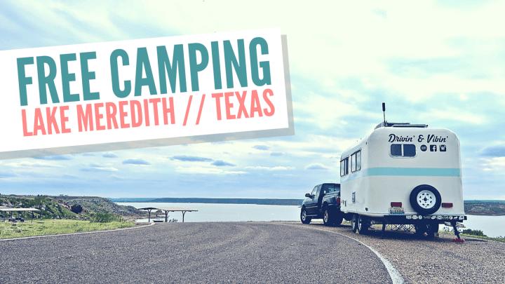 Free Camping // Lake Meredith, Texas