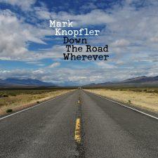 Mark Knopfler's Down The Road Wherever