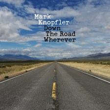 Mark Knopfler's Down The Road Wherever
