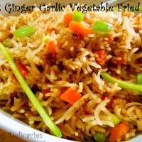 Burnt Ginger Garlic Vegetable Fried Rice