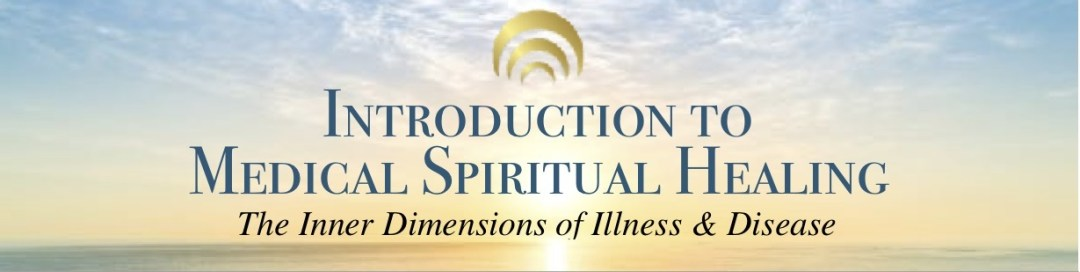 Intro to Medical Spiritual Healing – Los Angeles