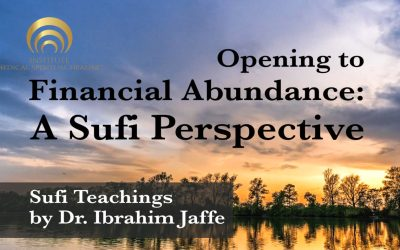 Opening to Financial Abundance: A Sufi Perspective